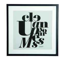 Afbeelding in lijst 'Clean up your mess' (House Doctor) - Woonwinkel Siep Scandi Home, Scandinavian Home, Quote Prints, Poster Prints, Framed Prints, Posters, Clean Space, Clean Up, House Doctor