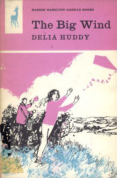 Margery Gill's cover illustration for The Big Wind by Delia Huddy, 1970