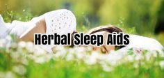 Herbal Sleep Aids #SleepAids #SleepingPills #SleepApnea