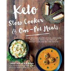 Keto Slow Cooker & One-Pot Meals: Over 100 Simple & Delicious Low-Carb, Paleo and Primal Recipes for Weight Loss and Better Health (Paperback) Slow Cooker Keto Recipes, Primal Recipes, Ketogenic Recipes, Ketogenic Diet, Low Carb Recipes, Healthy Recipes, Ketogenic Lifestyle, Yummy Recipes, Crockpot Meals