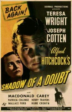 Alfred HITCHCOCK: Shadow Of A Doubt (1943)