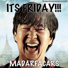 its friday!