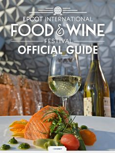 Taste your way around the world at the 2015 Epcot International Food & Wine Festival at Walt Disney World from September 25 - November 16!