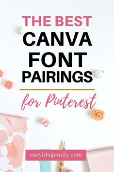 Click to read the best Canva font pairings for your Pinterest graphics, to help you design beautiful pins. Learn the best font combos for Pinterest images now, or repin for inspo later #brandingtips #pinteresttips #Canva