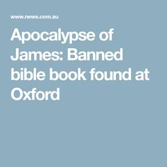 Apocalypse of James: Banned bible book found at Oxford