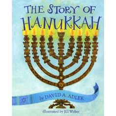 Book, The Story of Hanukkah by David A. Adler