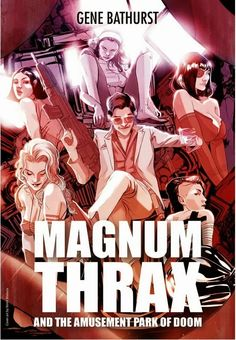 Chapter 11 of Magnum Thrax and the Amusement Park of Doom