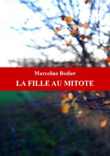 l'instant des lecteurs: « La fille au mitote » - Marceline BODIER
