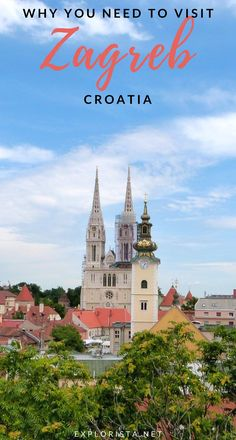 From the delicious food to the incredible things to do and see, here are FIVE reasons you need to visit Zagreb, Croatia on your next trip. #croatiatravel #zagrebcroatia