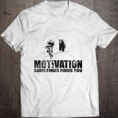 Some days it``s hard to find motivation... some days motivation finds you!