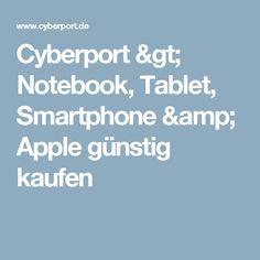 Cyberport > Notebook, Tablet, Smartphone & Apple günstig kaufen