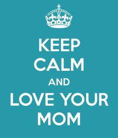 <3 my mom evn tho she's Gone miss her sooo much!
