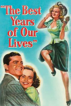 The Best Years of Our Lives movie 19th Academy Awards Best Picture Winner - The Best Years of Our Lives - Mar 13, 1947