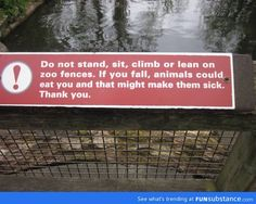 Dublin zoo--in other words, don't be a moron.