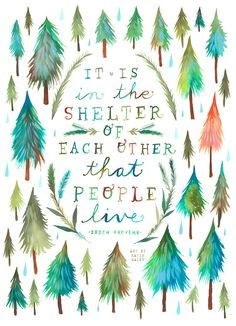 Shelter of Each Other Art Print  | Watercolor Quote | Inspirational Print | Lettering | Outdoorsy | Katie Daisy | Wall art | 8x10 | 11x14