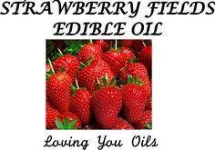 Strawberry Fields Edible Oil, Inspired by Nature by LovingYouOilsAndMore on Etsy