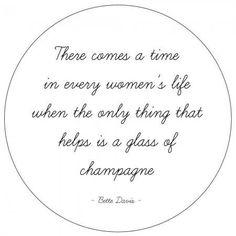 Champagne quote, BETTE DAVIS