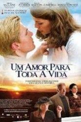Um Amor Para Toda a Vida http://www.filmesonlinegratis.net/assistir-um-amor-para-toda-a-vida-dublado-online.html