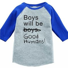 Boys Will Be Good Humans Kids Baseball Tee