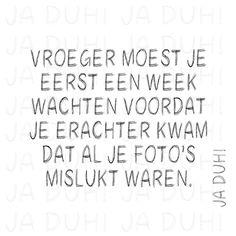 Vroeger. Ja Duh! #foto's #mislukt #humor #Nederlands #teksten