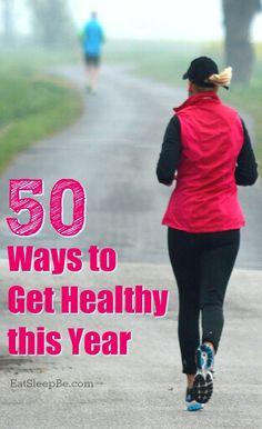 50 Ways to Get Healt