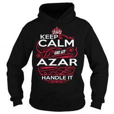 Cool AZAR, AZARYear, AZARBirthday, AZARHoodie, AZARName, AZARHoodies Shirts & Tees