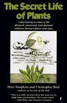 """The world of plants and its relation to mankind as revealed by the latest scientific discoveries. """"Plenty of hard facts and astounding scientific and practical lore."""""""