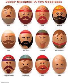A funny look at the disciples as good eggs
