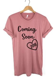 Pregnancy Announcement T Shirt, Coming Soon Pregnancy Shirt, Graphic Tee, Cute t shirt, Ladies Unisex shirt, Ladies tshirt, Arriving Soon by PeachMarketplace on Etsy