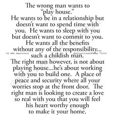 """The wrong man wants to """"play house"""".while the Right Man wants to make you feel his heart is worthy enough to make it your home ❤️ Great Quotes, Quotes To Live By, Me Quotes, Inspirational Quotes, Real Man Quotes, My Guy, Relationship Advice, Communication Relationship, Real Relationships"""