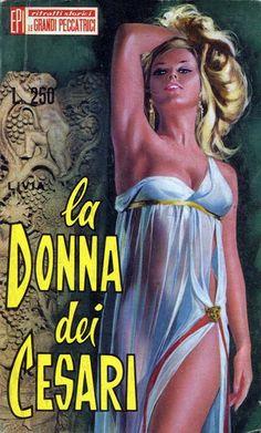 """Le Grandi Peccatrici 24. """"La donna dei Cesari"""", di Livia [30 maggio 1967] Testo italiano a cura di Laura Toscano. #ItalianPulp #LauraToscano"""