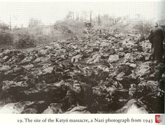 Katyn massacre | Hall of Memory Katyn vicitms exhumed Photograph taken by the Germans during exhumation in 1943.