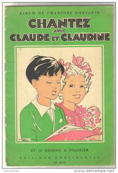 """revue ancienne """"chantez avec Claude et Claudine"""", ill. Manon Iessel. Lectures, Kids Songs, Vintage Books, Crayons, Children's Books, Magazines, Alice, Images, France"""