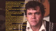 Koos Du Plessis   Molberge Afrikaans, Singers, Poems, Sayings, Music, Lyrics, Poetry, Verses, Singer