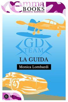 Sogni  di Marzapane: Emma Books ci segnala GD Team - La guida, di Monic...