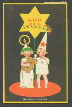 """ God Jul "" Christmas postcard, by Helfrid Selldin. (The sender wrote ""Happy New Year,"" on the card too.)"