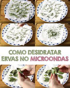 COMO DESIDRATAR ERVAS - Dica de como desidratar ervas no microondas, super rápido e fácil | temperando.com #dicasdecozinha #ervas #temperos