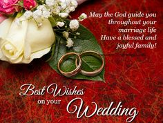 Wedding Card Congratulations Quotes Friends Ideas For 2019 Wedding Best Wishes, Wedding Wishes Messages, Best Wishes Messages, Wishes For Brother, Wishes For Friends, Marriage Greeting Cards, Image Nice, Engagement Wishes, Happy Married Life