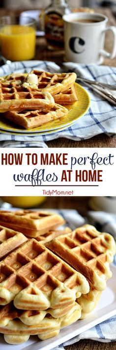 How to make PERFECT WAFFLES at home. Tips, tricks and the secret ingredient for crispy outside and fluffy inside! TidyMom.net