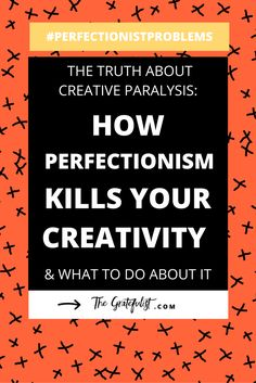 The Gratefulist - The truth about creative paralysis: how perfectionism kills your creativity (and what to do about it) | We're back with the #perfectionistproblems series for soul-connected creatives all about how perfectionism negatively influences you (creative) life. Today we're diving deep into how perfectionism is a creativity killer and what to do about it. There's even a FREE workbook involved! Click through to learn more.