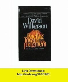 Racing Toward Judgment David Wilkerson ,   ,  , ASIN: B004SJ3JSE , tutorials , pdf , ebook , torrent , downloads , rapidshare , filesonic , hotfile , megaupload , fileserve