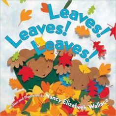 Leaves! Leaves! Leaves! by Nancy Elizabeth Wallace
