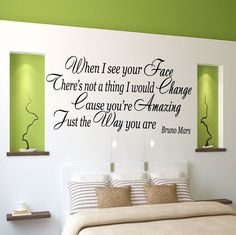 bruno mars just the way you are art - i want my room like tht Dream Bedroom, Home Decor Bedroom, Diy Home Decor, Master Bedroom, Bedroom Wall, Bedroom Ideas, You Are Art, The Way You Are, Bruno Mars Quotes