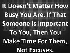 You make time for them not excuses awesome english quote with pic ~ Hindi Shayari - Love Shayari, Bewafa Shayari, Romantic Shayari, Shayari in Hindi..