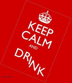 KEEP CALM AND DRINK - created by Eleni