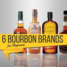 6 Bourbon Brands For the Beginning Bourbon Drinker