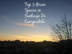 IF you're looking for somewhere to walk, jog, read or chill out in Santiago de Compostela - I know just the places.