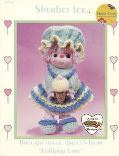 """Vintage Crochet Doll - Dumplin Designs """"Sherbet Ice"""" Crocheted Doll by Lollipop Lane is a cute crochet pattern that will make you smile! . The two-page leaflet will give complete, simple instructions for you to crochet this doll for your daughter or granddaughter by NookCove, $10.73"""