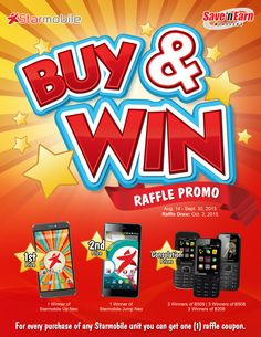 Purchase any Starmobile unit until September 30, 2015 and get a chance to WIN a brand new cellphones and smartphones.   Hurry! Visit your favorite Save 'N Earn branch now!   Raffle draw is on October 2, 2015.  #BuyandWin #Starmobile #savenearnwireless