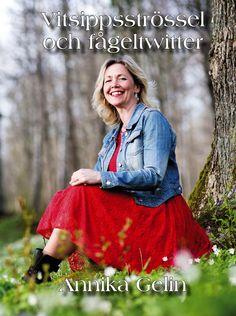 Vitsippsströssel och fågeltwitter av Annika Gelin - https://www.vulkanmedia.se/butik/bocker/vitsippsstrossel-och-fageltwitter-av-annika-gelin/